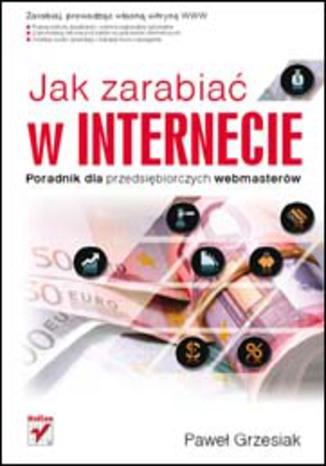 Jak zarabiać w Internecie ?